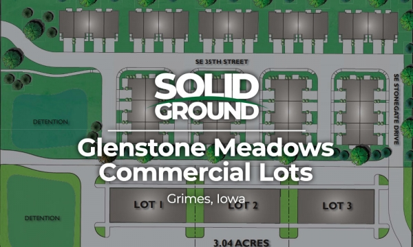Glenstone Meadows Commercial Lots - Grimes, Iowa